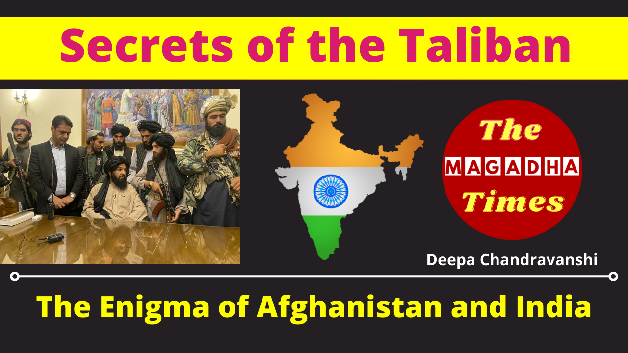 Secrets of the Taliban: The Enigma of Afghanistan and India