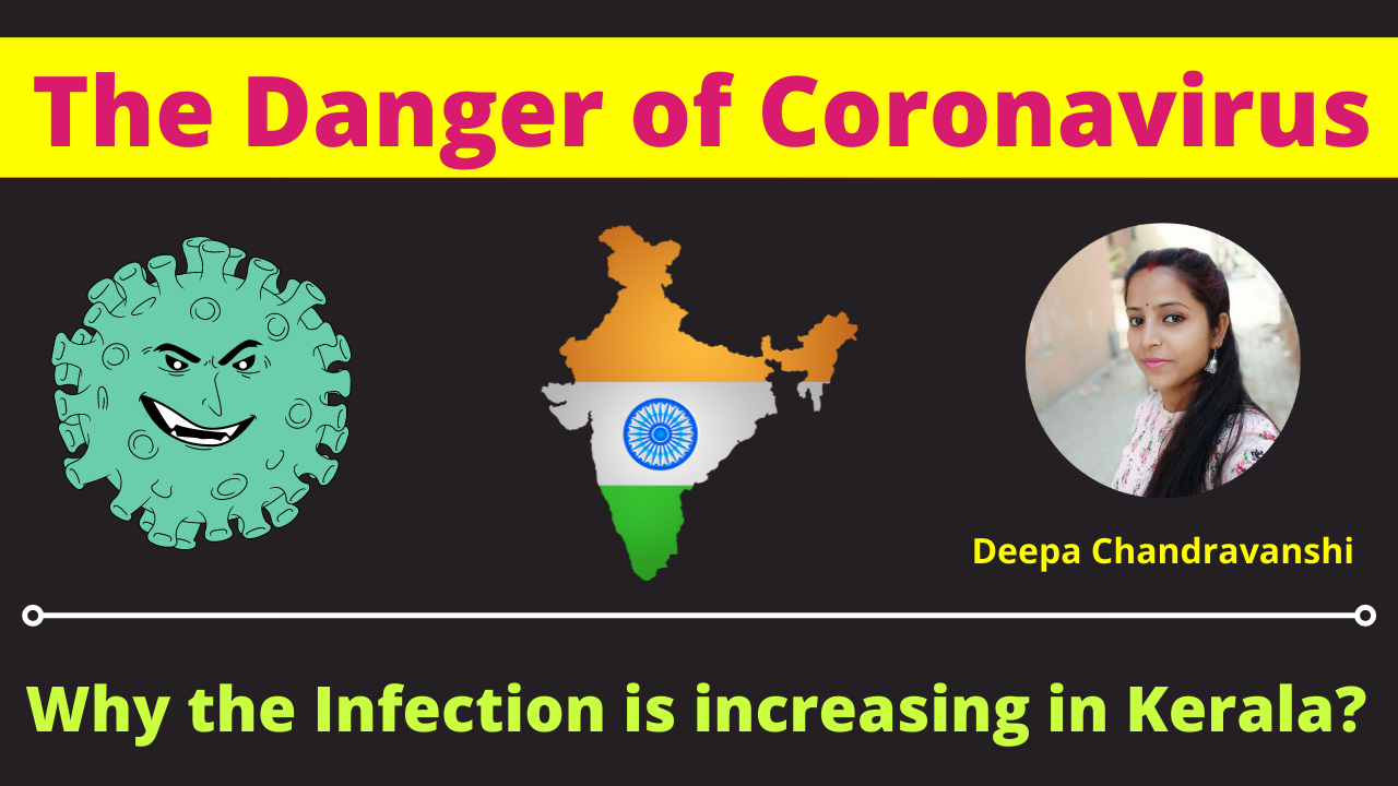 The Danger of Coronavirus: Why the Infection is increasing in Kerala