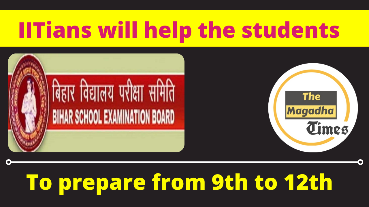 IITians will help the students to prepare from 9th to 12th