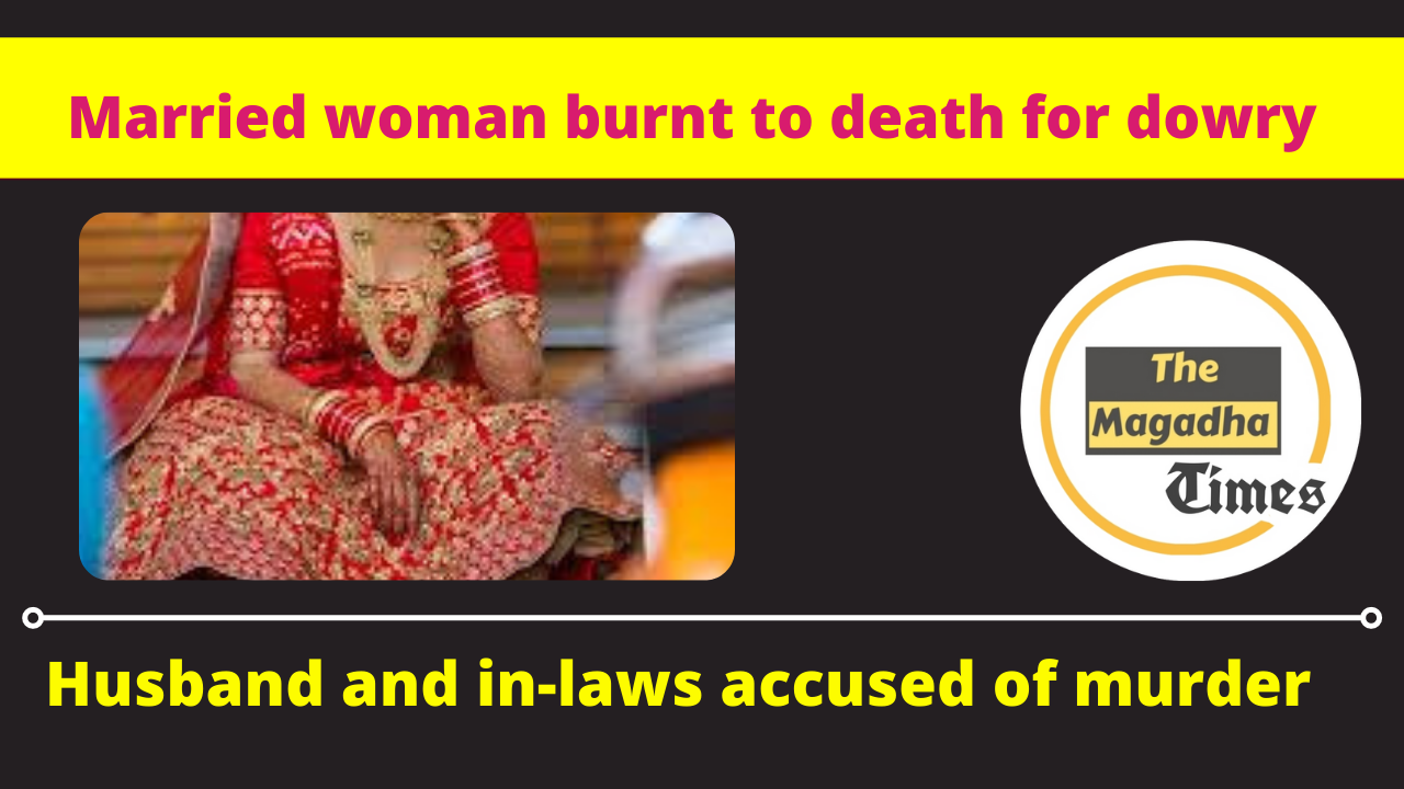 Married woman burnt to death for dowry, husband & in-laws accused of murder