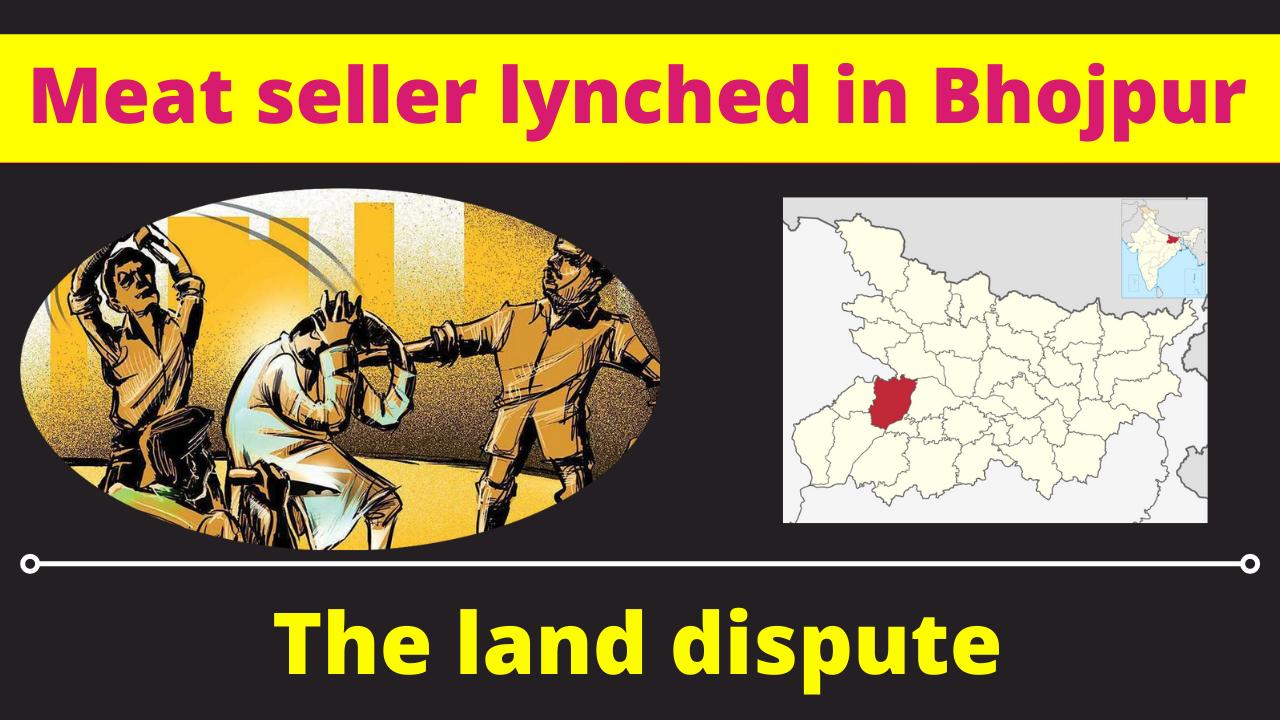 Meat seller Ayodhya Sah lynched in Bhojpur, Bihar