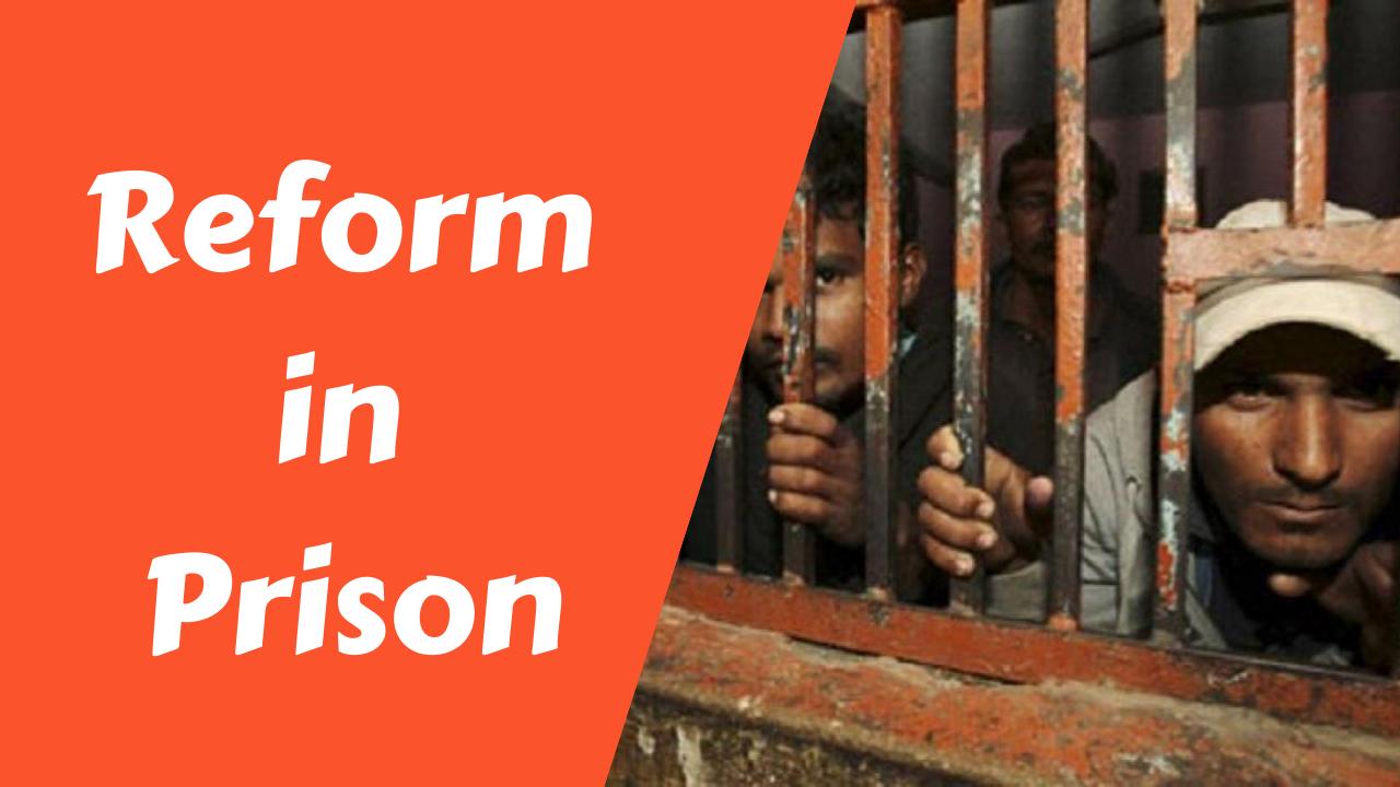 Reform in Prison