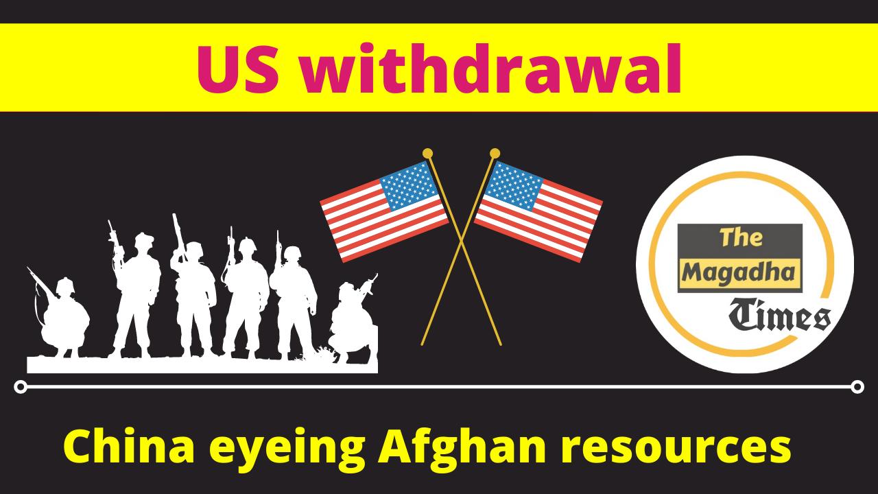 US withdrawal: China eyeing Afghan resources