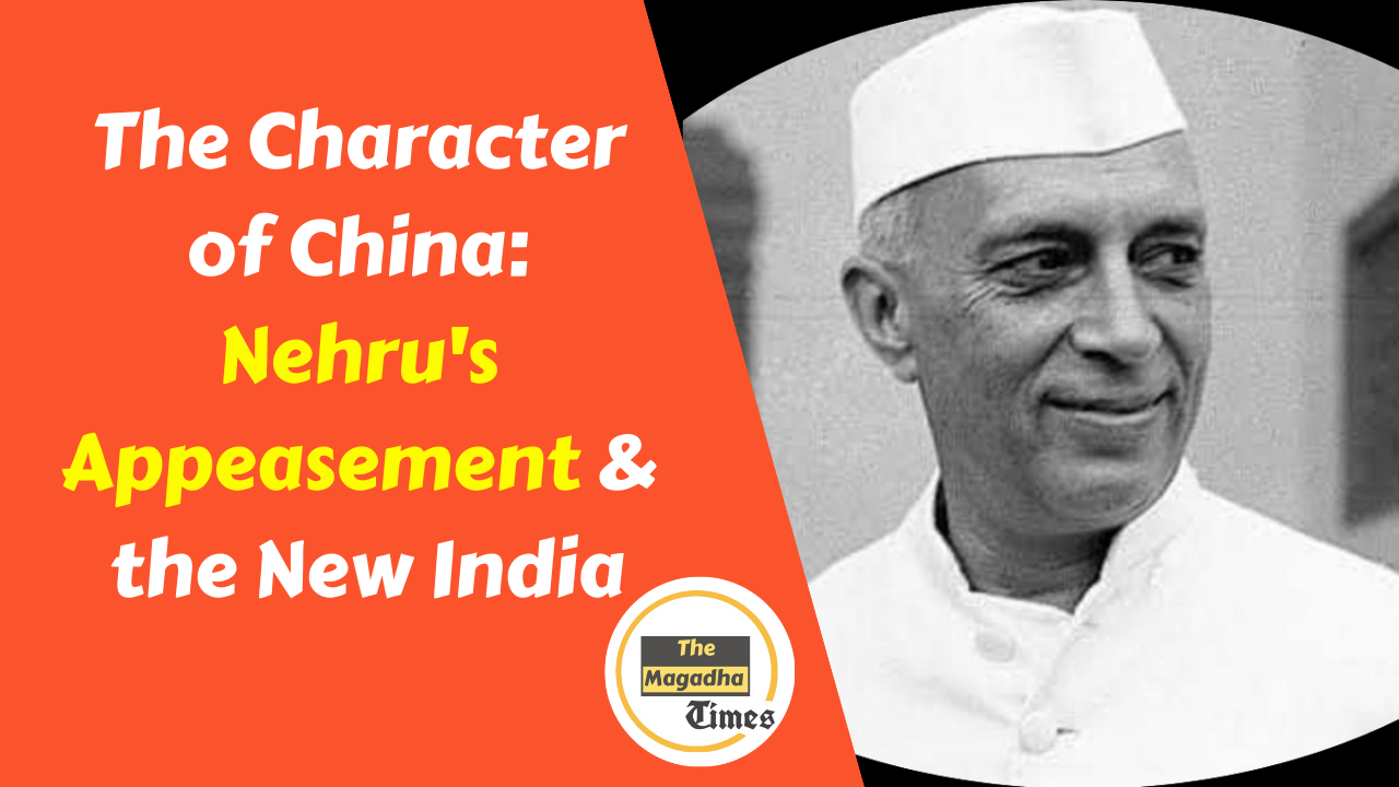 The Character of China: Nehru's Appeasement and the New India