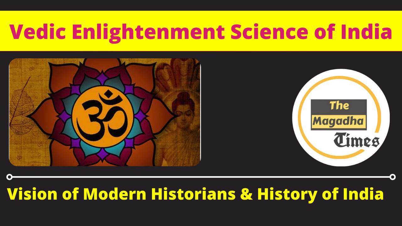 Vedic Enlightenment Science of India