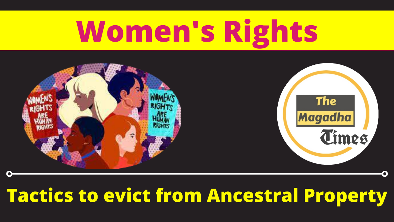 Women's Rights: Tactics to evict from Ancestral Property
